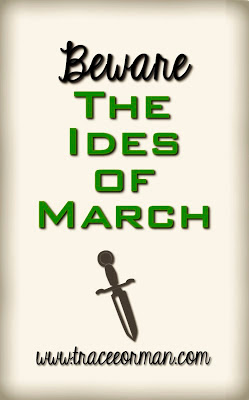 Beware the Ides of March - Julius Caesar/Shakespeare