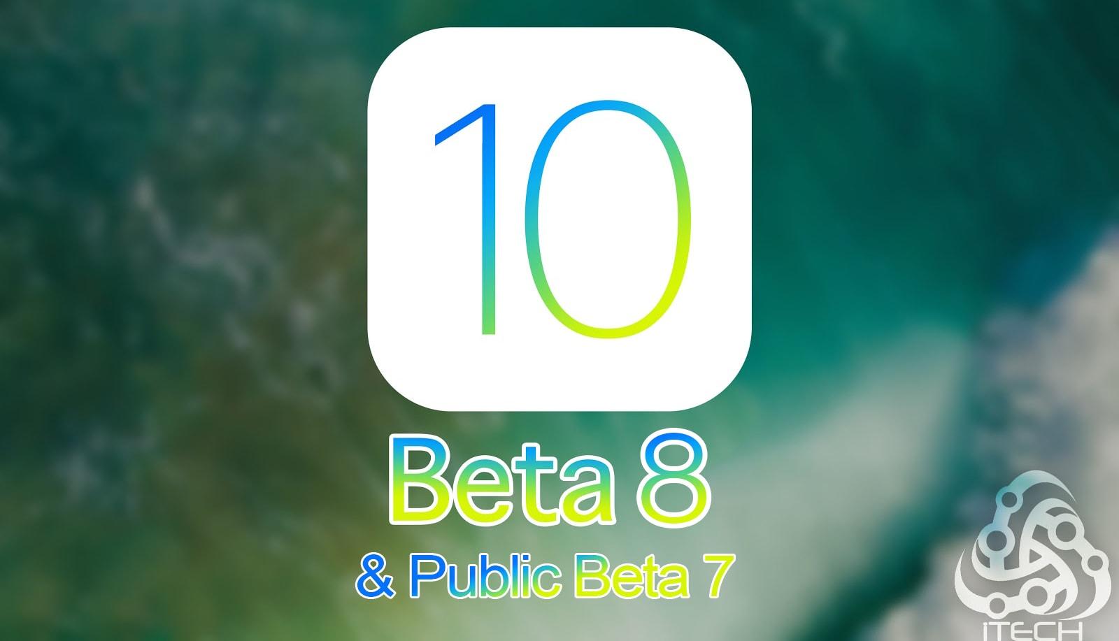 ما الجديد في النسخة التجريبية الثامنة والعامة السابعة من iOS 10