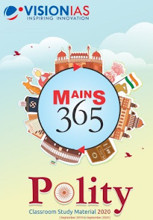 Vision 365 Mains 2020 Polity Notes PDF Download. This is very useful for various exams like UPSC, IAS and other competitive exams.