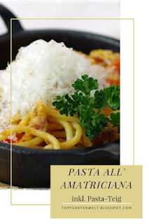 {Buchvorstellung mit Rezept} würzige Pasta all'amatriciana mit Rezept für Nudelherstellung #pasta #all'amatriciana #rezept #nudelnselbermachen #pastaselbermachen #echteitalienischenudelnselbermachen #italienischesessen #spaghetti #spaghettoni - Foodblog Topfgartenwelt