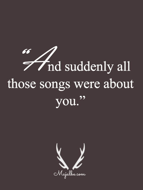 All Those Songs Love Quotes