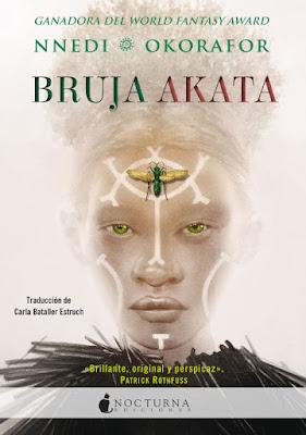 LIBRO - Bruja Akata NNedi Okorafor Book: Akata Witch  (Nocturna Ediciones - 25 noviembre 2019)   COMPRAR ESTA NOVELA