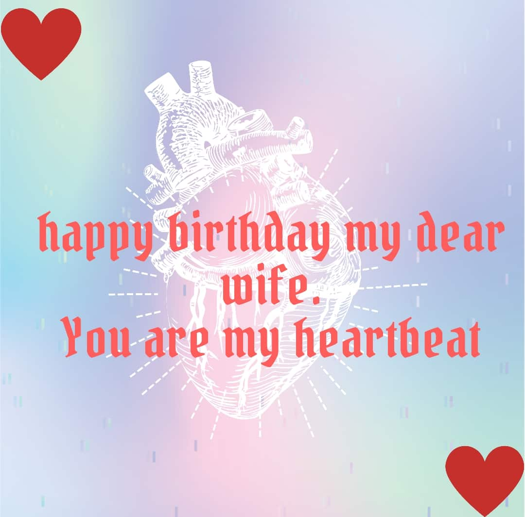 80 Best Happy Birthday Quotes For Wife With Images