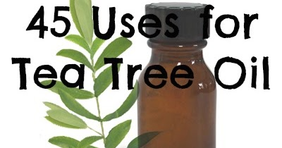 Diary of a Health Nut: 45 Uses for Tea Tree Oil - A Must