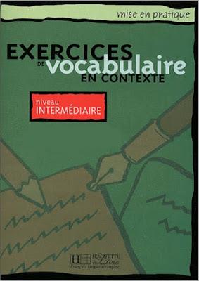 Télécharger Livre Gratuit Exercices de vocabulaire en contexte, Niveau intermédiaire pdf