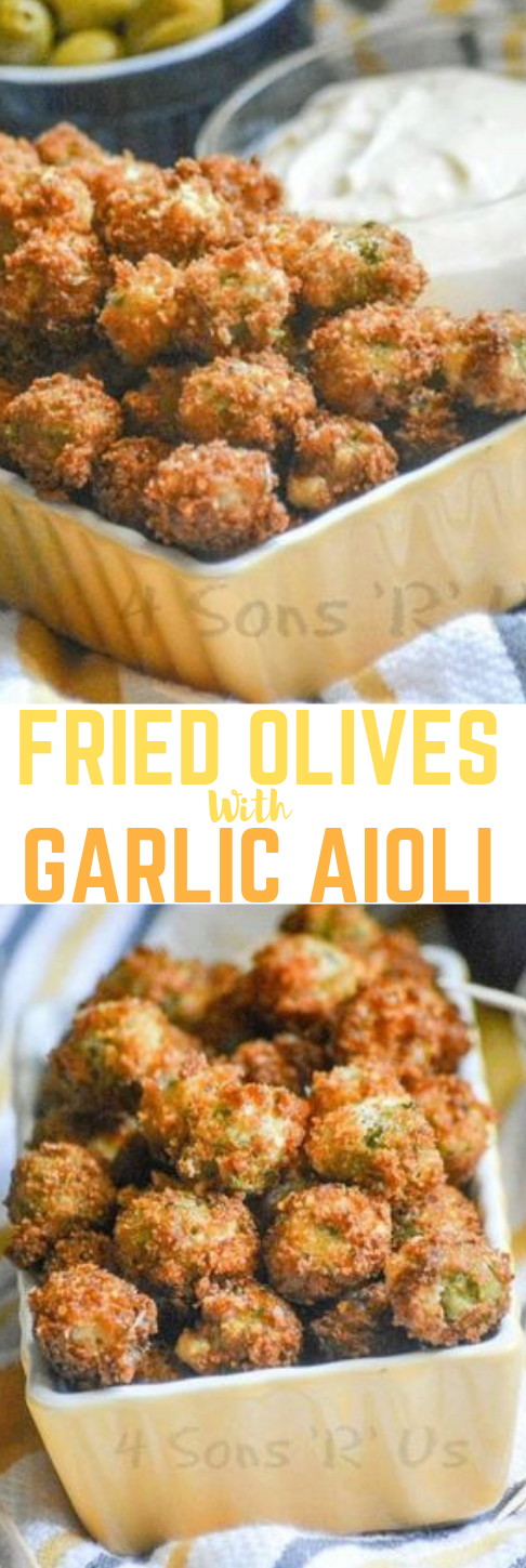 FRIED OLIVES WITH GARLIC AIOLI #dinner #healthy