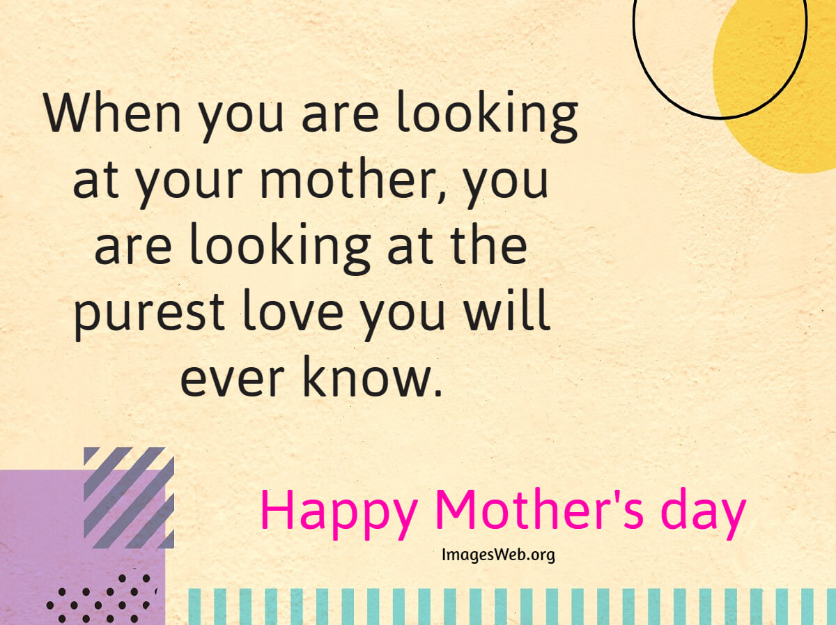Beautiful Happy Mother's Day Quotes