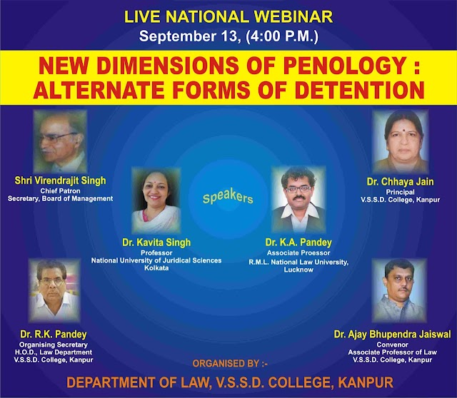 [Online] National Webinar on New Dimensions on Penology: Alternate Forms of Detention by Department of Law, V. S. S. D College, Kanpur [Register Soon]