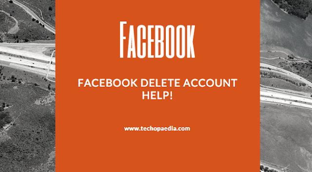 Facebook Delete Account Help!