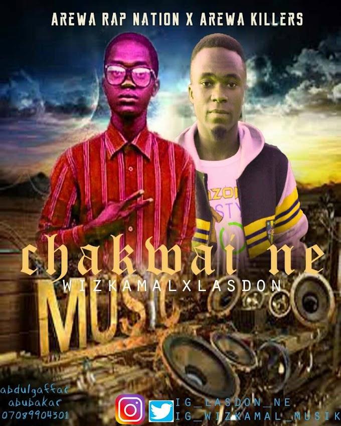 Chakwaine Music | Wizkamal X  Lastdon