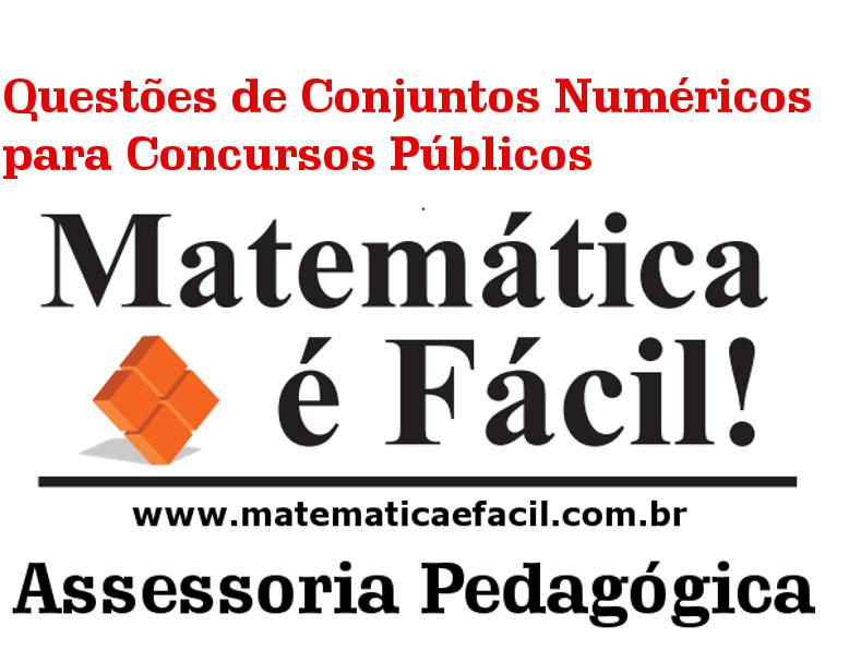 Questões de Conjuntos Numéricos para Concursos Públicos