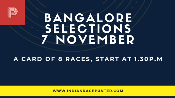 Bangalore Race Selections 7 November