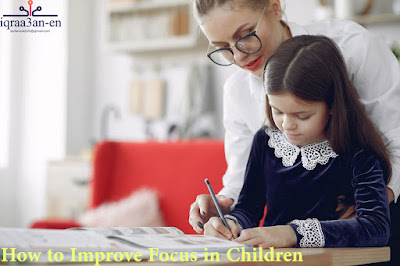Improving focus in children,teach kids how to focus, the right education, modern tools reduce the ability to focus