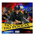 Nicotina KF - Tio Polícia (Single) (2o17) [DOWNLOAD]