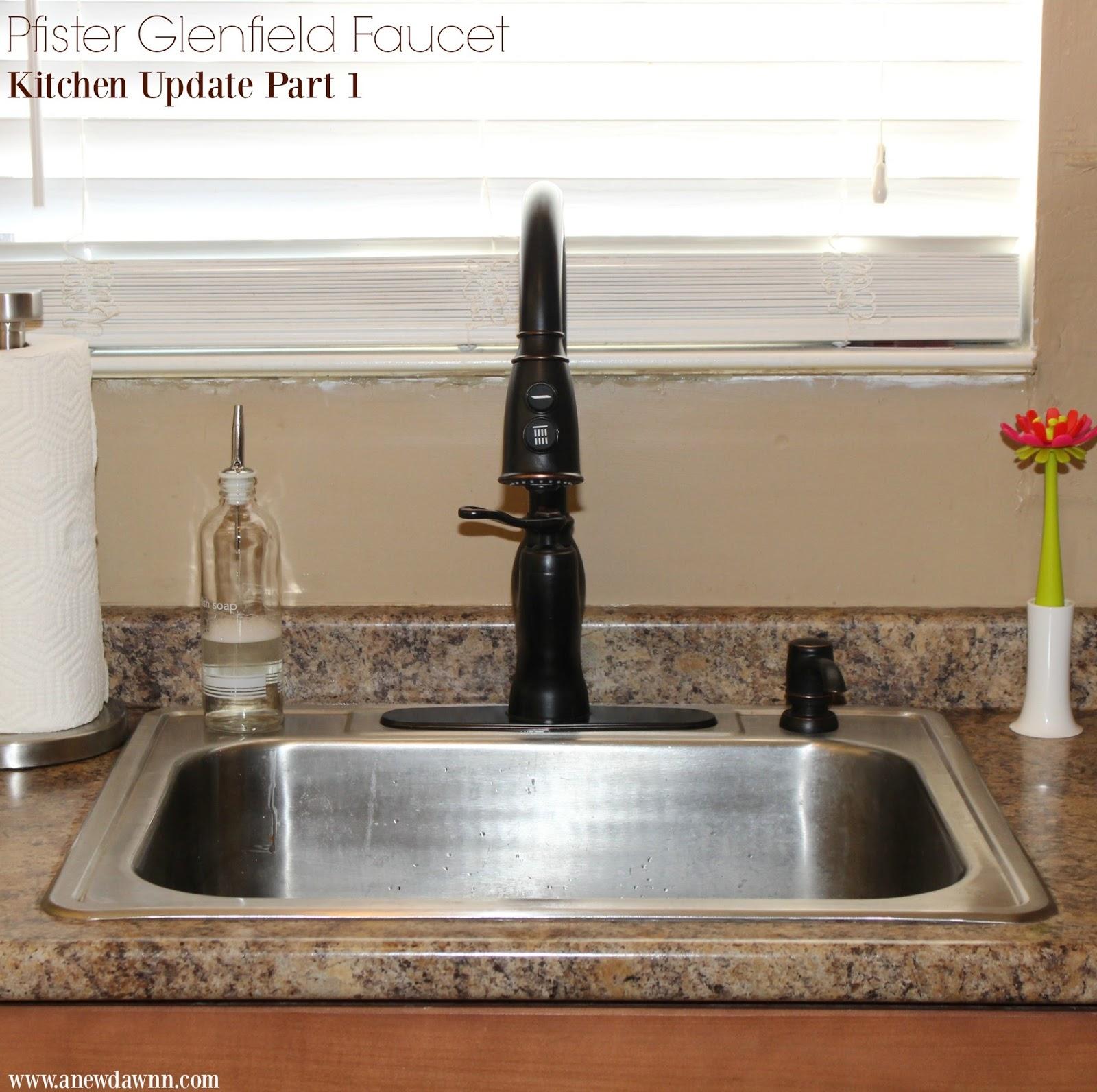 Easy Kitchen Updates Part 1 - A New Pfister Faucet - A New Dawnn