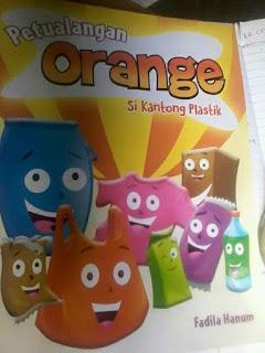 Petualangan Orange Si Kantong Plastik