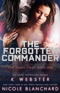 The Forgotten Commander by K. Webster and Nicole Blanchard