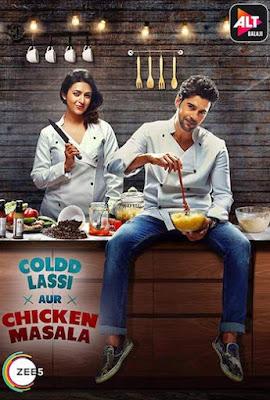 Coldd Lassi Aur Chicken Masala 2019 S01 Hindi Complete 480p WEB-DL 1.6GB