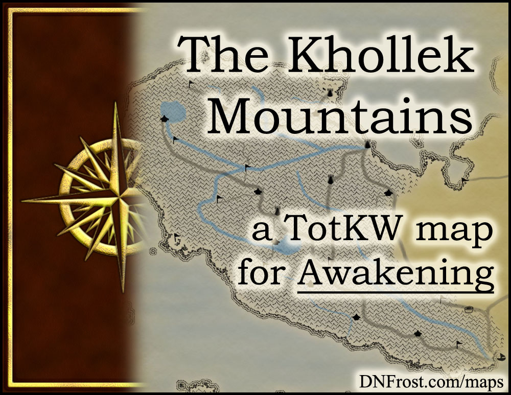 The Khollek Mountains: land of icy crags and broken shale www.DNFrost.com/maps #TotKW A map for Awakening by D.N.Frost @DNFrost13 Part 3 of a series.