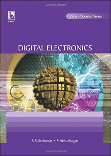 Download Digital Electronics by S Silvahanan And S Arivazhagan Book Pdf