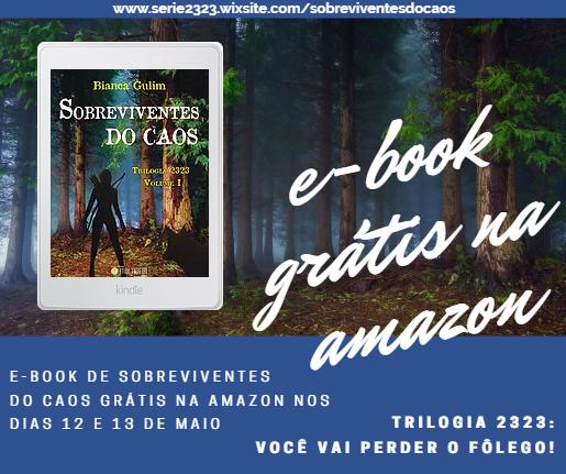 Sobreviventes do caos estará grátis na Amazon nos dias 12 e 13 de Maio!