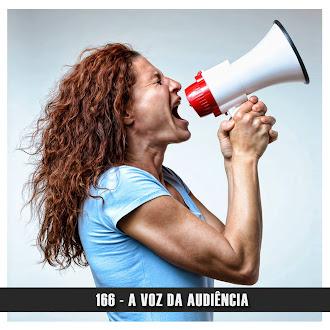 Doublecast 166 - A voz da audiência