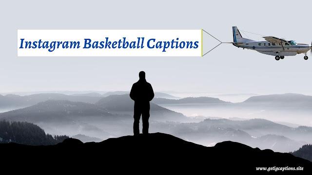 Basketball Captions,Instagram Basketball Captions,Basketball Captions For Instagram