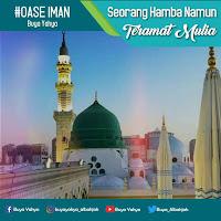 Seorang Hamba Namun Teramat Mulia - Kajian Islam Tarakan