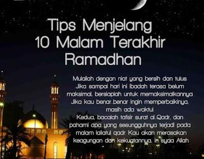 Tips Menjelang 10 Malam Terakhir Ramadhan
