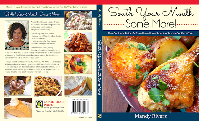 Get the latest cookbook from Mandy Rivers in the South Your Mouth Series, 'South Your Mouth Some More!'