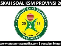 Soal KSM 2013 (MI, MTs, MA) Tingkat Provinsi Semua Mapel
