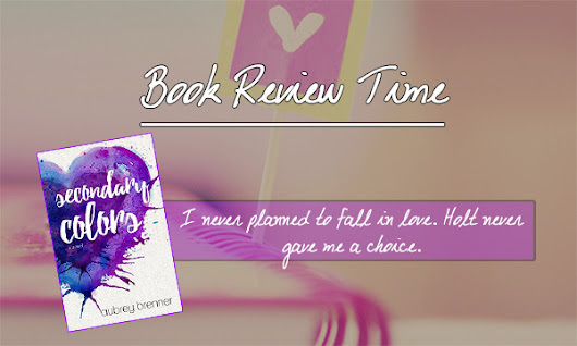 Secondary Colors by Aubrey Brenner Book Review