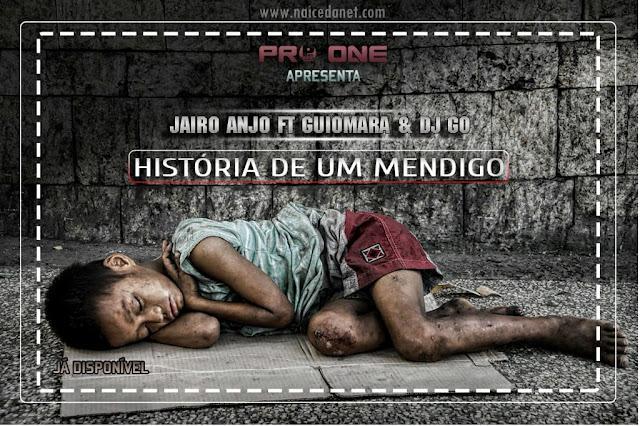 Jairo Anjo ft. Guiomara & Dj Gó - História de Um Mendigo (Kuduro) 2020
