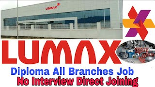 Diploma Polytechnic All Branches Job Vacancy in Lumax Autotech Pvt Ltd No interview Direct joining on 17th February 2021