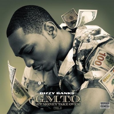 Bizzy Banks - GMTO Vol. 1 (Get Money Take Over) (2020) - Album Download, Itunes Cover, Official Cover, Album CD Cover Art, Tracklist, 320KBPS, Zip album