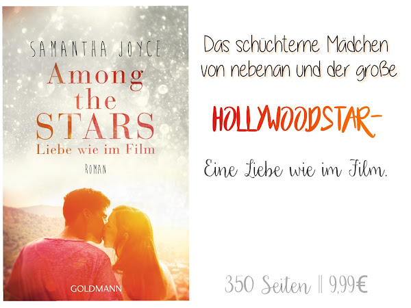 REZENSION || AMONG THE STARS - LIEBE WIE IM FILM ~ SAMANTHA JOYCE