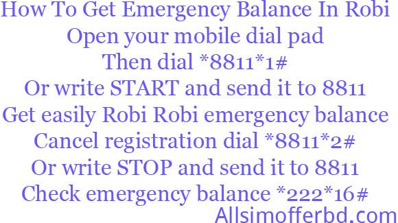 emergency balance code,robi,robi sim emergency balance,robi emergency balance code,how to get emergency balance robi,how to get emergency advance balance robi,emergency balance,robi internet balance check code,robi mb /data & emergency balance,emergency balance robi