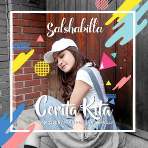Salshabilla – Cerita Kita