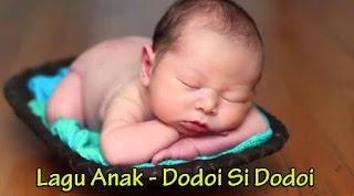 Makna dan Lirik Lagu Dodoi Si Dodoi