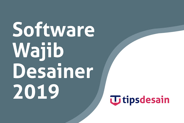 Software Desain Grafis Yang Wajib Desainer Pakai di 2019