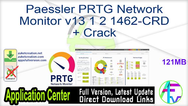 Paessler PRTG Network Monitor v13 1 2 1462-CRD + Crack