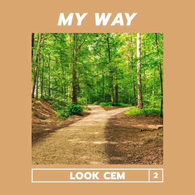 LooK Cem - My Way [Download] 2021