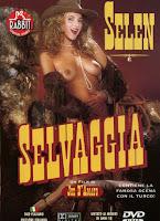 Selen Salvaje y Atrevida xXx (2010)