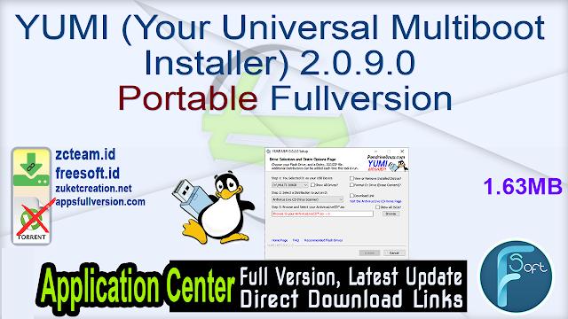 YUMI (Your Universal Multiboot Installer) 2.0.9.0 Portable Fullversion