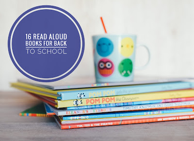 16 Read Aloud Books Perfect for Back to School