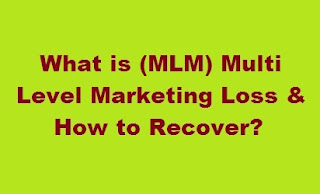 What is (MLM) Multi Level Marketing Loss