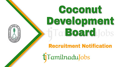 CDB Recruitment 2019,  CDB Recruitment Notification 2019, Coconut Development Board Recruitment, govt jobs in India, central govt jobs,Latest CDB Recruitment update