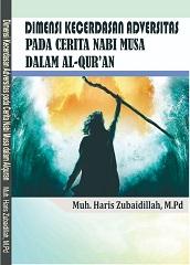 Dimensi Kecerdasan Adversitas Pada Cerita Nabi Musa Dalam Al-Qur'an