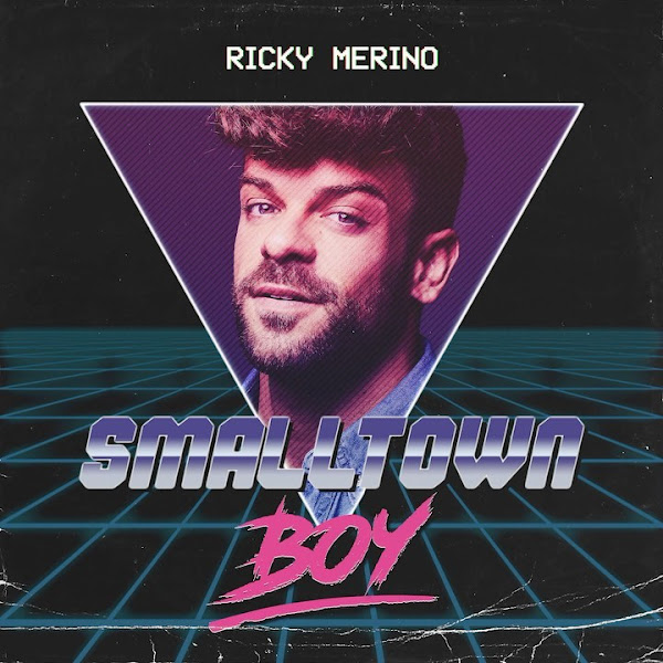 RICKY MERINO - Smalltown Boy