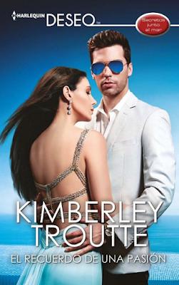 Kimberley Troutte - El Recuerdo De Una Pasión